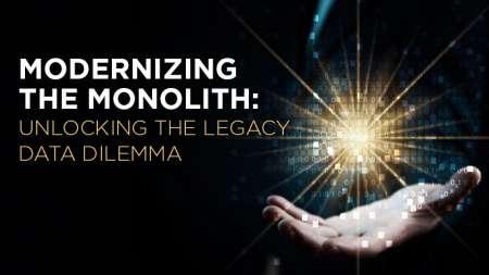 Modernizing the Monolith